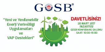ENERJİ VERİMLİLİĞİ UYGULAMALARI BİLGİLENDİRME TOPLANTISI/20 MART PAZARTESİ/GOSB