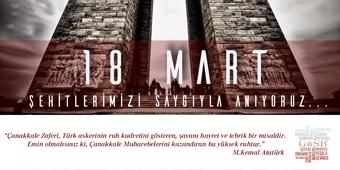 18 MART ŞEHİTLERİ ANMA GÜNÜ VE ÇANAKKALE DENİZ  ZAFERİ MESAJI