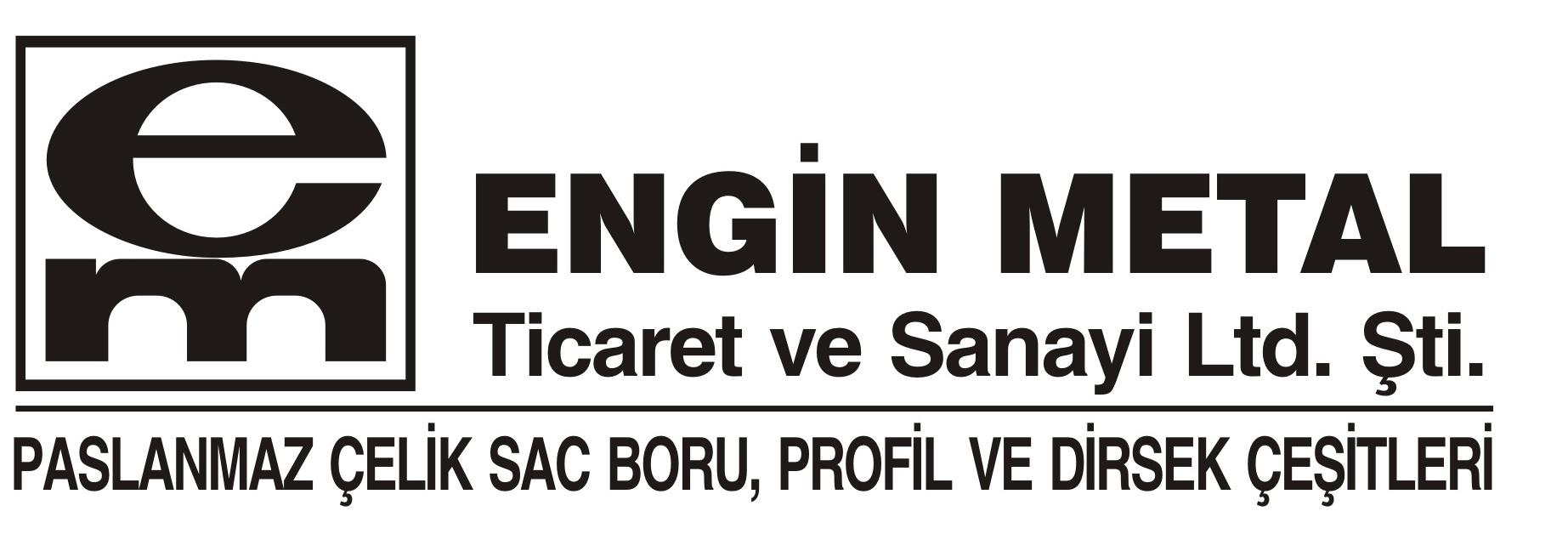 Engin Metal Tic. ve San. Ltd. Şti.