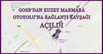 GOSB'DAN KUZEY MARMARA OTOYOLU'NA BAĞLANTI KAVŞAĞI AÇILDI