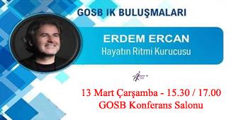 GOSB İK BİRLİĞİ'NİN BU AYKİ KONUĞU ERDEM ERCAN