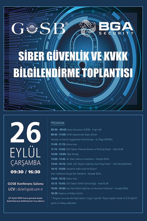 SİBER GÜVENLİK VE KVKK BİLGİLENDİRME TOPLANTISI / 26 EYLÜL ÇARŞAMBA / GOSB