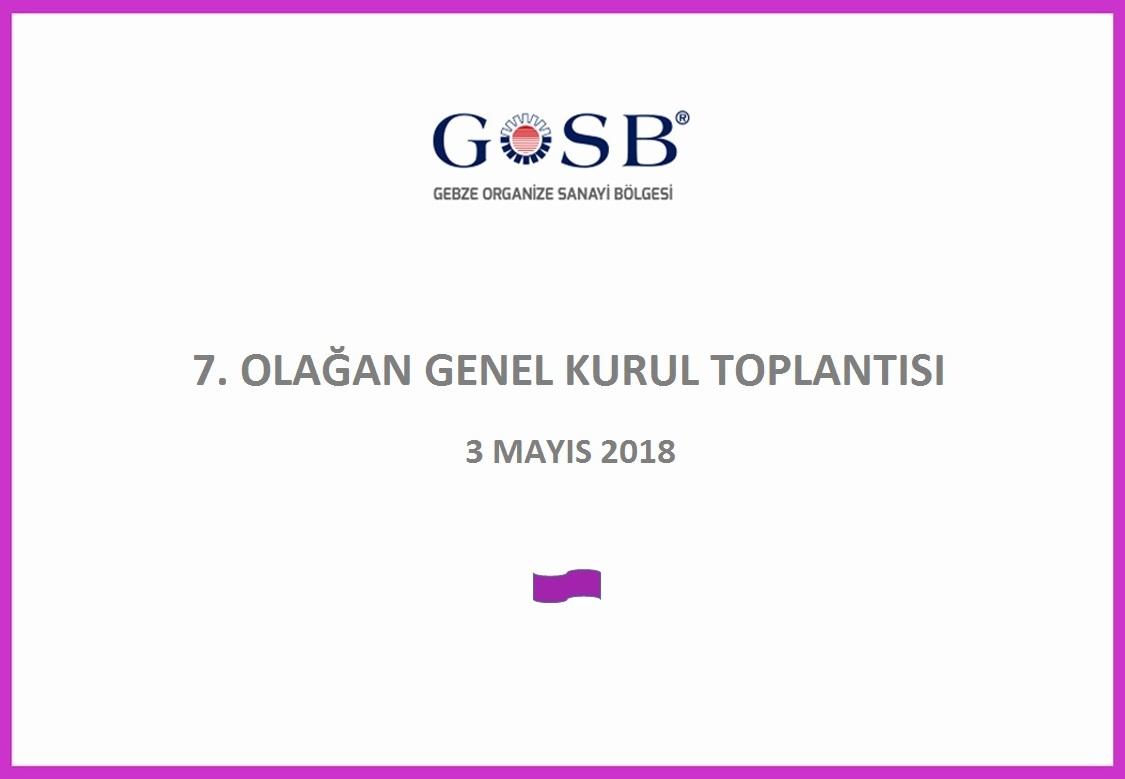 7. OLAĞAN GENEL KURUL TOPLANTISI