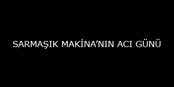 SARMAŞIK MAKİNA'NIN KURUCULARINDAN OSMAN TOPRAK'IN VEFATI